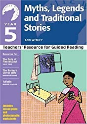 Myths, Legends and Traditional Stories: Year 5: Teachers' Resource (White Wolves) (White Wolves: Traditional Stories) by Webley, Ann published by A & C Black Publishers Ltd (2004)