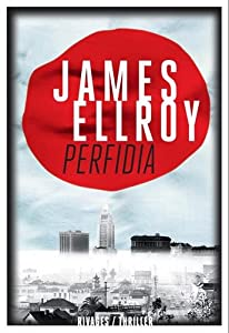 vignette de 'Le second quatuor de Los Angeles n° 1<br /> Perfidia (James ELLROY)'