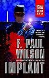Implant, F. Paul Wilson, 0765363119