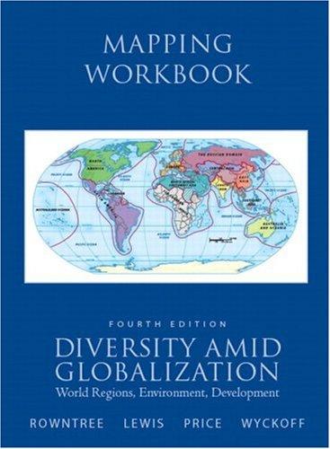 Mapping Workbook for Diversity Amid Globalization: World Regions, Environment, Development