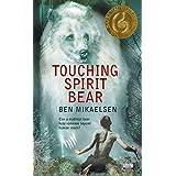 Touching Spirit Bear by Ben Mikaelsen (2005-01-04)