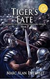 The Tiger's Fate (Chronicles of An Imperial Legionary Officer Book 3)