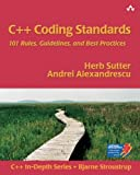 img - for C++ Coding Standards: 101 Rules, Guidelines, and Best Practices book / textbook / text book