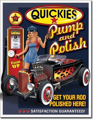 Pump Sign - Quickies Pump and Polish Tin Sign 13 x 16in