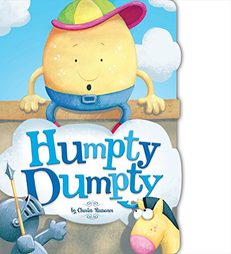 Humpty Dumpty Rhymes - Humpty Dumpty (Charles Reasoner Nursery Rhymes)