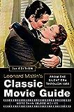 Leonard Maltin's Classic Movie Guide: From the Silent Era Through 1965, Second Edition