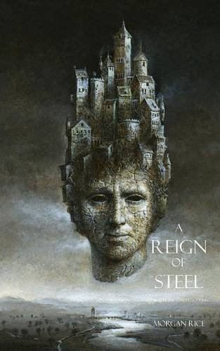 A Reign of Steel (Sorcerer's Ring)