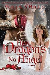 Her Dragon's No Angel (Dragon Guard Series Book 11)