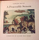 A Peaceable Season, Edward Hicks and Eleanore Price Mather, 0878610529