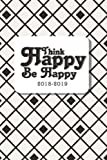 img - for 2018-2019 Think Happy Be Happy: 2018-2019 Daily/Weekly/Monthly Engagement Planner Datebook Bright Day Calendars Publishing March 2018 - March 2019 (2018-2019 Planner Notebook) (Volume 1) book / textbook / text book