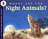Where Are the Night Animals? (Let's-Read-and-Find-Out Science 1)