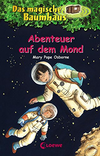 Das magische Baumhaus, Band 8: Abenteuer auf dem Mond