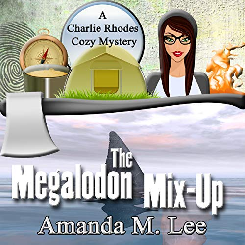 Pdf Mystery The Megalodon Mix-Up: A Charlie Rhodes Cozy Mystery, Book 4