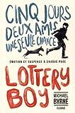 "Afficher ""Lottery boy"""