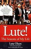 Lute!, Lute Olson, 031235942X