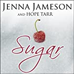 Sugar: Fate, Book 1 | Hope Tarr,Jenna Jameson