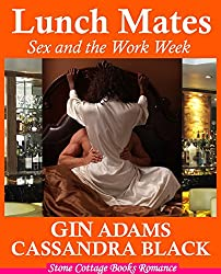 LUNCH MATES: Sex and the Work Week (Multicultural BWWM Short Erotic Romance)