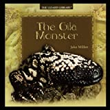 The Gila Monster, Jake Miller, 1435836944
