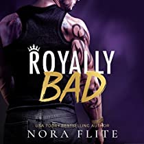 ROYALLY BAD: BAD BOY ROYALS, BOOK 1