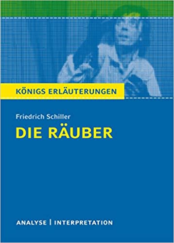 Schiller, Die Räuber - Eine Interpretation (German Edition)