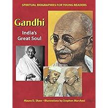 Gandhi: India's Great Soul