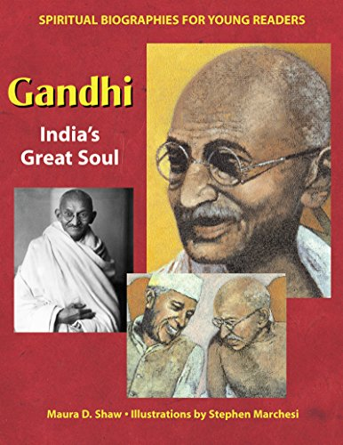 gandhi-indias-great-soul-spiritual-biographies-for-young-readers