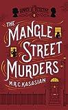 """""""The Mangle Street Murders (The Gower Street Detective Series)"""" av M.R.C. Kasasian"""