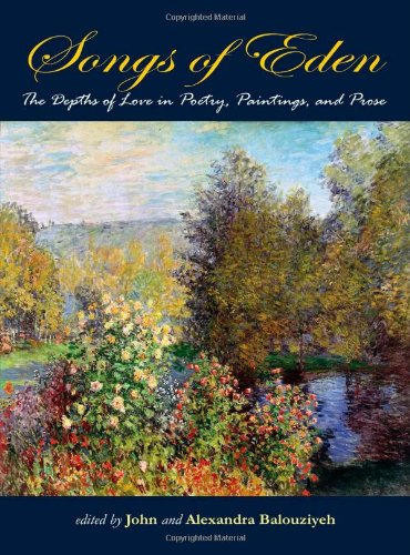 Songs of Eden: The Depths of Love in Poetry, Paintings, and Prose pdf