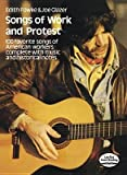 img - for [(Songs of Work and Protest: 100 Favorite Songs of American Workers Complete with Music and Historical Notes)] [Author: Joe Glazer] published on (June, 2012) book / textbook / text book