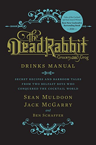 the-dead-rabbit-drinks-manual-secret-recipes-and-barroom-tales-from-two-belfast-boys-who-conquered-t