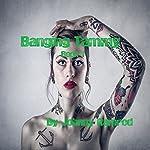 Banging Tammy: Banging Tammy, Book 1   Johnny Ramrod,Jennifer Tovar