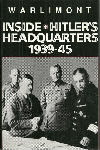 Inside Hitler's Headquarters, 1939-45By Walter Warlimont