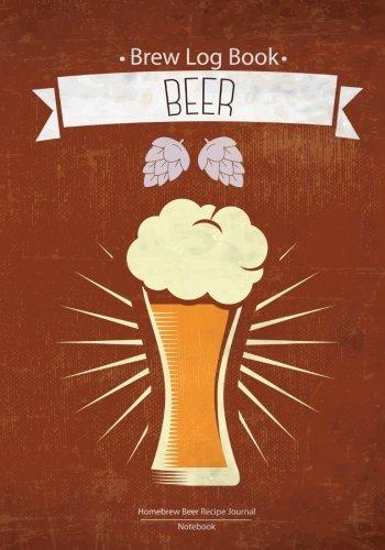Brew Log Book - Homebrew Beer Recipe Journal : Notebook : Beer :RED Vintage: (Bottling notes:Tasting notes :Brewing Journal And Logbook) by Log Book Corner