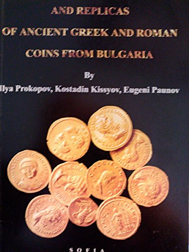 Modern Counterfeits and Replicas of Ancient Greek and Roman Coins from Bulgaria