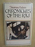 Chronicles of the Raj