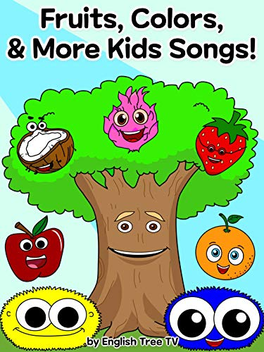 Fruits, Colors, Shapes & More Kids Songs by English Tree - Color Fruit