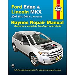 ford edge and lincoln mkx automotive repair manual 2007 2013 rh amazon com 2013 lincoln mks owners manual 2013 lincoln mkx owners manual pdf