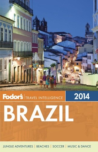 Fodor's Brazil 2014: with a special section on the FIFA World Cup (Travel Guide)