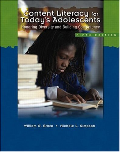 By William G. Brozo - Content Literacy for Today's Adolescents: Honoring Diversity and Building Competence: 5th (fifth) Edition