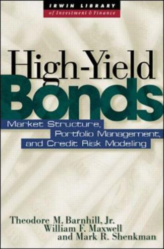 High Yield Bonds: Market Structure, Valuation, and Portfolio Strategies by McGraw Hill