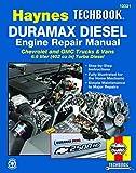 Duramax Diesel Engine Repair Manual: Chrevrolet and GMC Trucks & Vans 6.6 liter