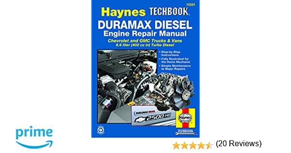 duramax diesel engine repair manual: chrevrolet and gmc trucks & vans 6 6  liter 402 cu in turbo diesel: amazon ca: editors of haynes manuals: books