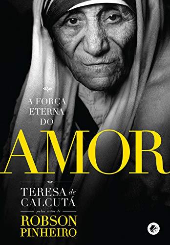 A força eterna do amor (Portuguese Edition)