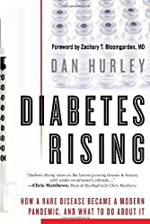 Diabetes Rising by Dan Hurley (2011-02-01)