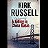 Killing in China Basin: A detective mystery set in San Francisco (Ben Raveneau)