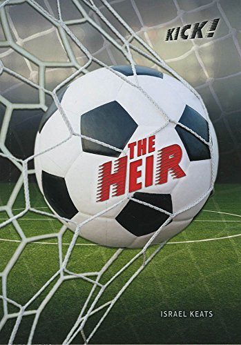 The Heir (Kick!)