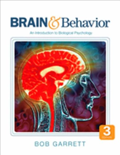 BUNDLE: Garrett: Brain & Behavior, Third Edition + Study Guide, Third Edition