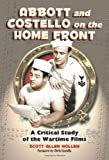 Abbott and Costello on the Home Front, Scott Allen Nollen, 0786435216