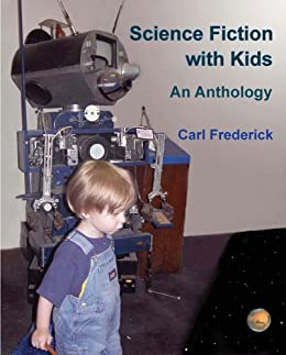SF with Kids by [Frederick, Carl]