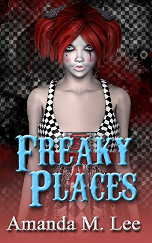 Freaky Places (A Mystic Caravan Mystery Book 5) cover